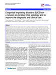 Congenital imprinting disorders: EUCID.net - a network to decipher their aetiology and to improve the diagnostic and clinical care